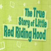 The True Story Of Little Riding Hood bestellen!