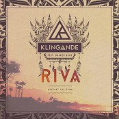 Klingande - Riva (Restart The Game) (Single Edit)