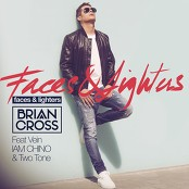 Brian Cross feat. Vein, IAM CHINO & Two Tone - Faces & Lighters