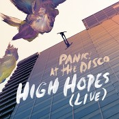 Panic! At The Disco - High Hopes (Live)