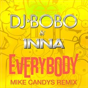 DJ Bobo & Inna - Everybody (Mike Candys Radio Edit) bestellen!