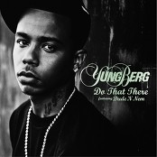 Yung Berg - Do That There (featuring Dude 'N Nem)