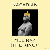Kasabian - Ill Ray (The King) bestellen!