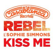 Rebel - Kiss Me