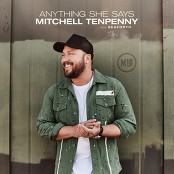 Mitchell Tenpenny feat. Seaforth - Anything She Says bestellen!