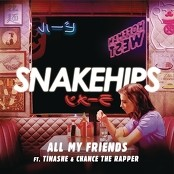 Snakehips feat. Tinashe & Chance The Rapper - All My Friends