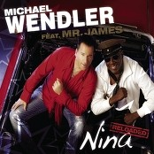 Michael Wendler feat. Mr. James - Nina - Reloaded bestellen!