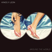 Kings Of Leon - Around The World