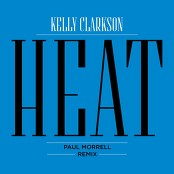 Kelly Clarkson - Heat (Paul Morrell Remix) bestellen!
