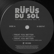 RÜFÜS DU SOL - Treat You Better (Purple Disco Machine Extended Remix)