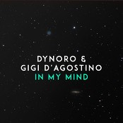 Dynoro & Gigi D'Agostino - In My Mind