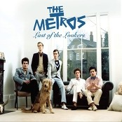 The Metros - Last Of The Lookers