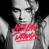 Tove Lo - Not On Drugs (Chorus)