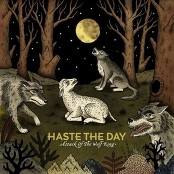 Haste The Day - Walk With A Crooked Spine