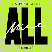 Disciples & Eyelar - All Mine (Disciples Remix) (Edit)