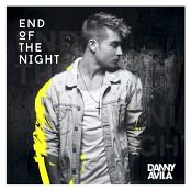 Danny Avila - End Of The Night