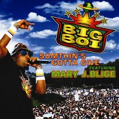 Big Boi - Sumthin's Gotta Give (The World Is Too Big)