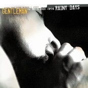 Gentleman - Rainy Days