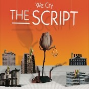 The Script - We Cry