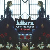 Kiiara - Open My Mouth (Stripped)