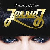 Jessie J - Casualty Of Love