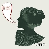 Feist - My Moon My Man