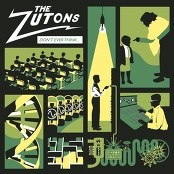 The Zutons - Don't Ever Think (Too Much) bestellen!