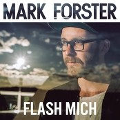 Mark Forster - Flash mich bestellen!