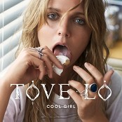 Tove Lo - Cool Girl (Chorus)