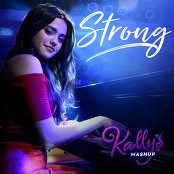 KALLY'S Mashup Cast feat. Maia Reficco - Strong