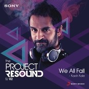 Karsh Kale - We All Fall