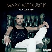 Mark Medlock - Only A Fool