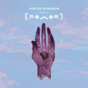 Porter Robinson - Hear The Bells