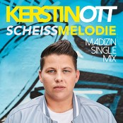Kerstin Ott - Scheissmelodie (Madizin Single Mix) bestellen!