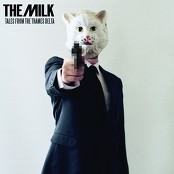 The Milk - Nothing But Matter