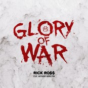 Rick Ross feat. Anthony Hamilton - Glory of War bestellen!