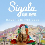 Sigala & Ella Eyre - Came Here for Love bestellen!