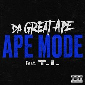 Da Great Ape - Ape Mode (feat. T.I.)