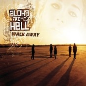 Aloha From Hell - Walk Away