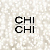 Trey Songz - Chi Chi (feat. Chris Brown)