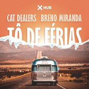 Cat Dealers & Breno Miranda - T de Frias