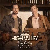High Valley - Single Man (Acoustic Version)