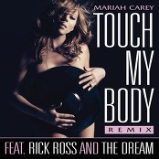 Mariah Carey - Touch My Body (Remix - TheDream Verse)