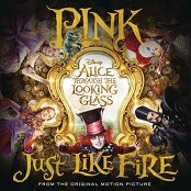 "P!nk - Just Like Fire (From the Original Motion Picture ""Alice Through The Looking Glass"") bestellen!"