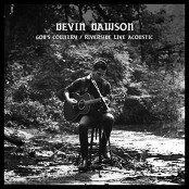 Devin Dawson - God's Country (Riverside Live Acoustic Version)