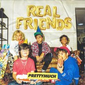 PRETTYMUCH - Real Friends