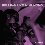 Sandrini 2830 - Feeling Like M Huncho