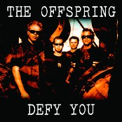 The Offspring - Defy You (Album Version)