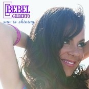 Bebel Gilberto - Sun Is Shining bestellen!