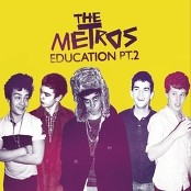 The Metros - Education Part 2